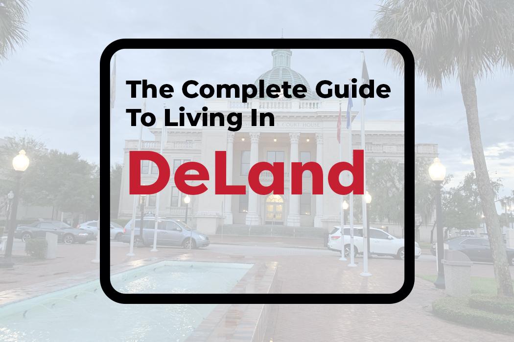 Living In DeLand Fl