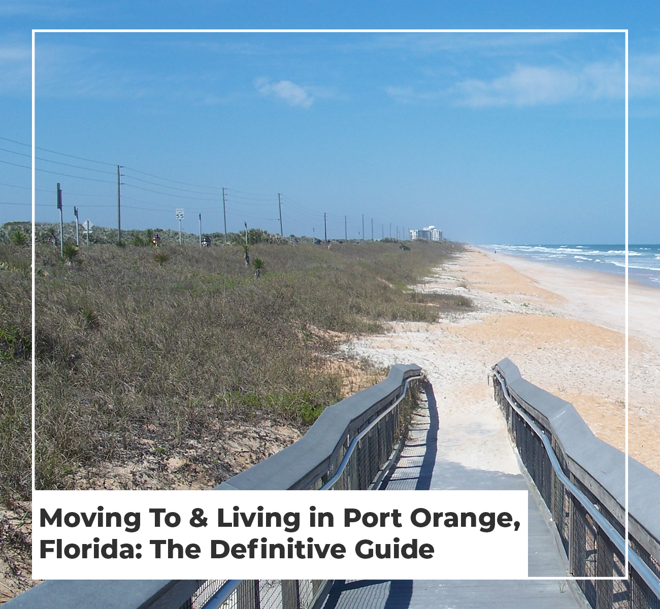 Moving to Living in Port Orange