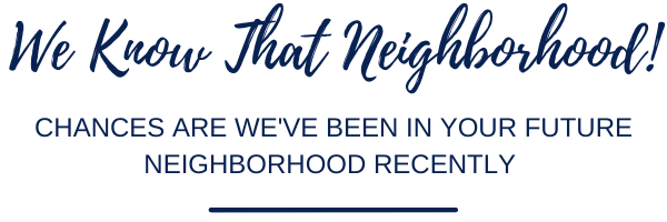 Some of the neighborhoods we sell homes in