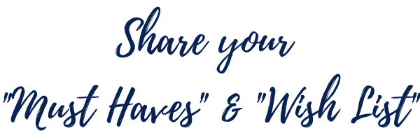"""Share Your """"must haves"""" and """"wish list"""""""