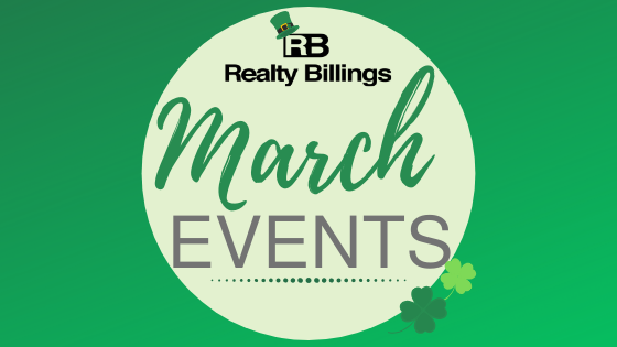 Realty Billings March Events