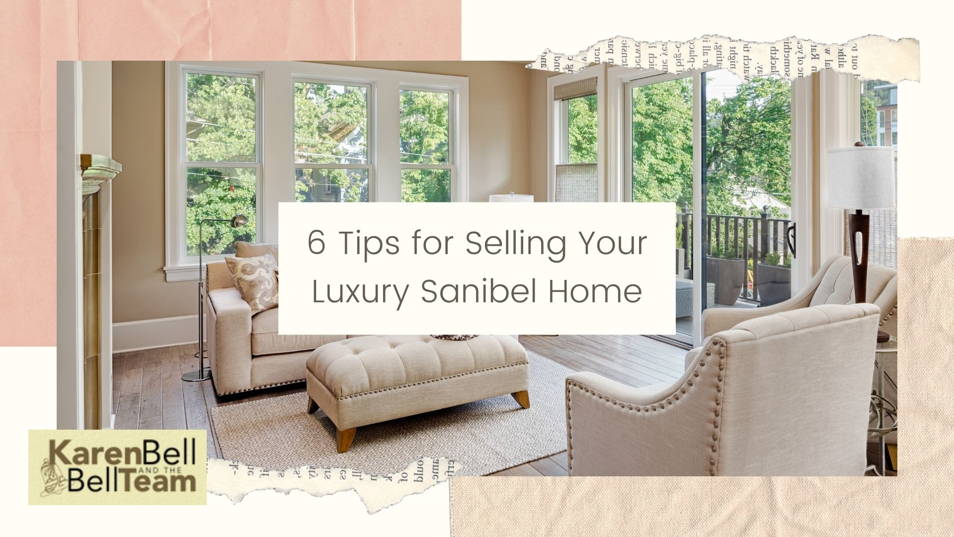 6 Tips for Selling Your Luxury Sanibel Home