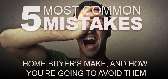 5 home buyer mistakes image