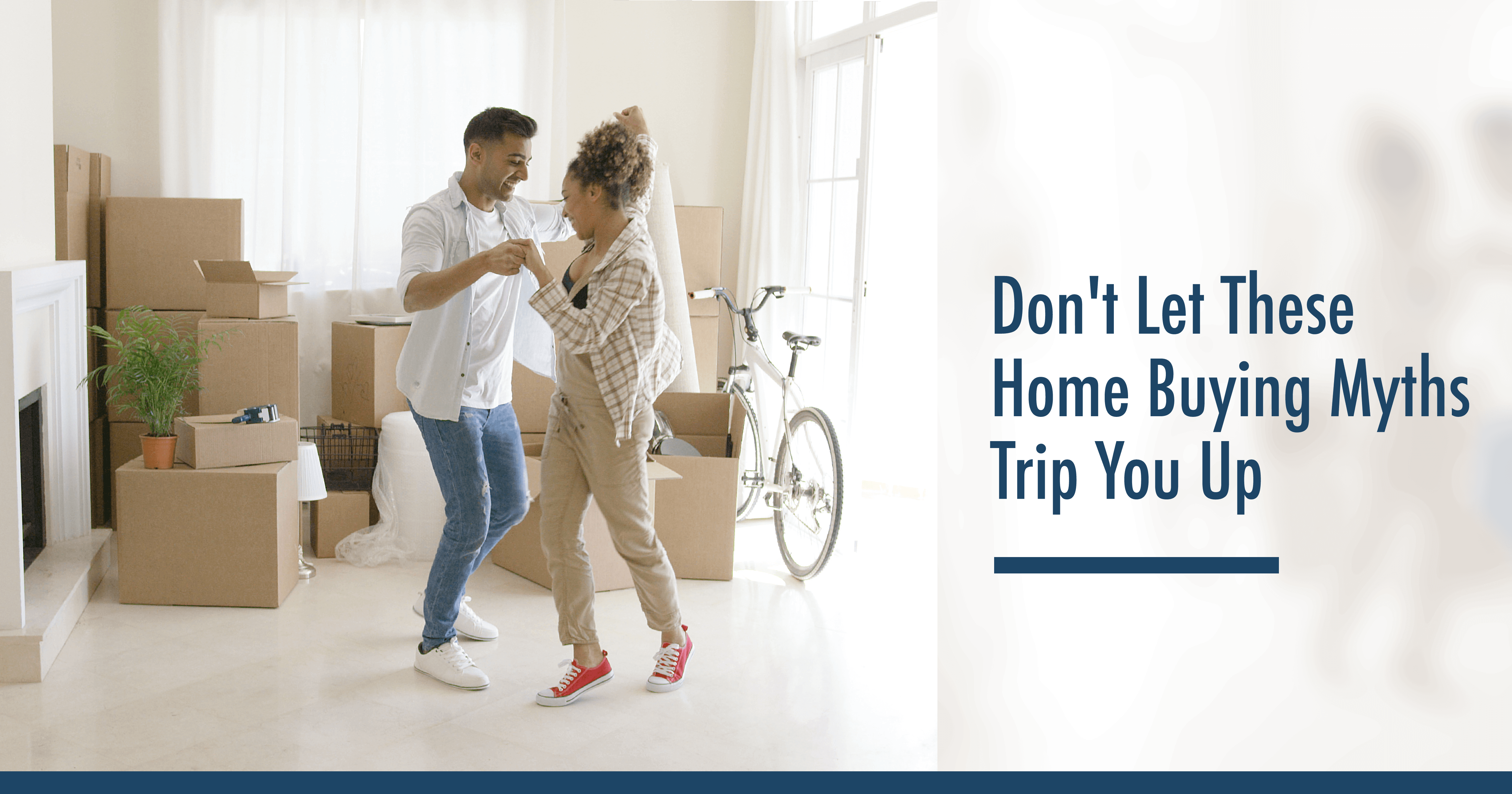 Don't Let These Home Buying Myths Trip You Up