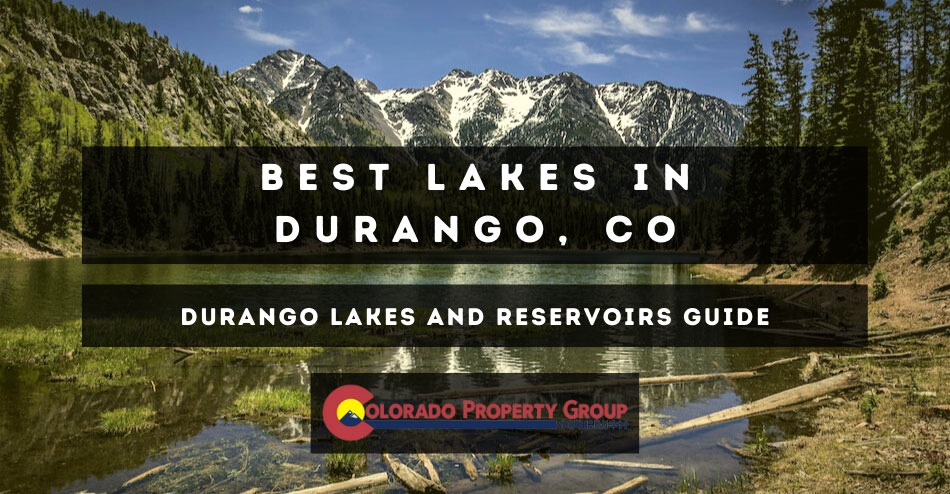 Best Lakes in Durango