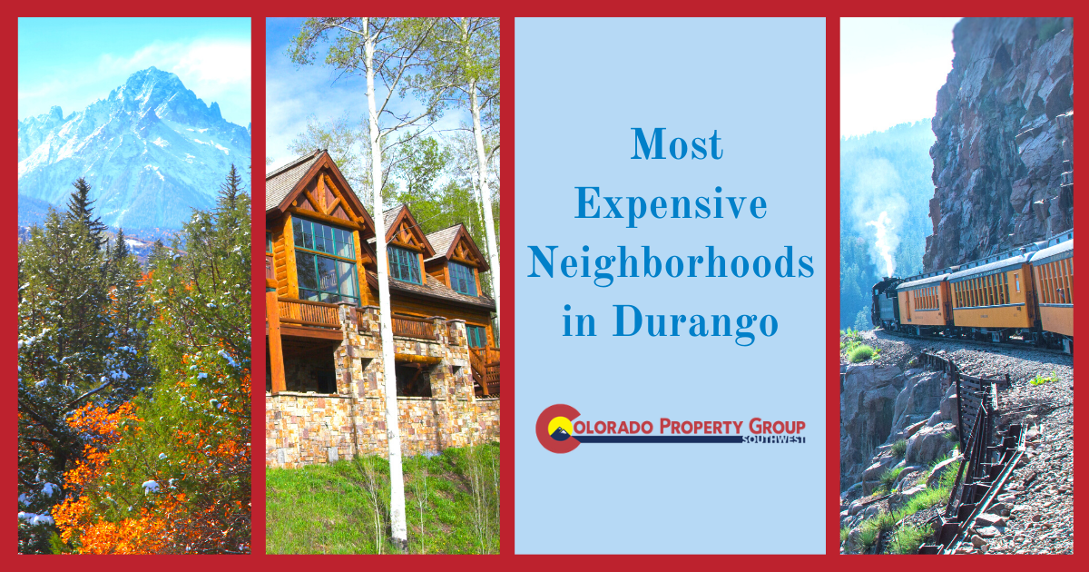 Durango Most Expensive Neighborhoods