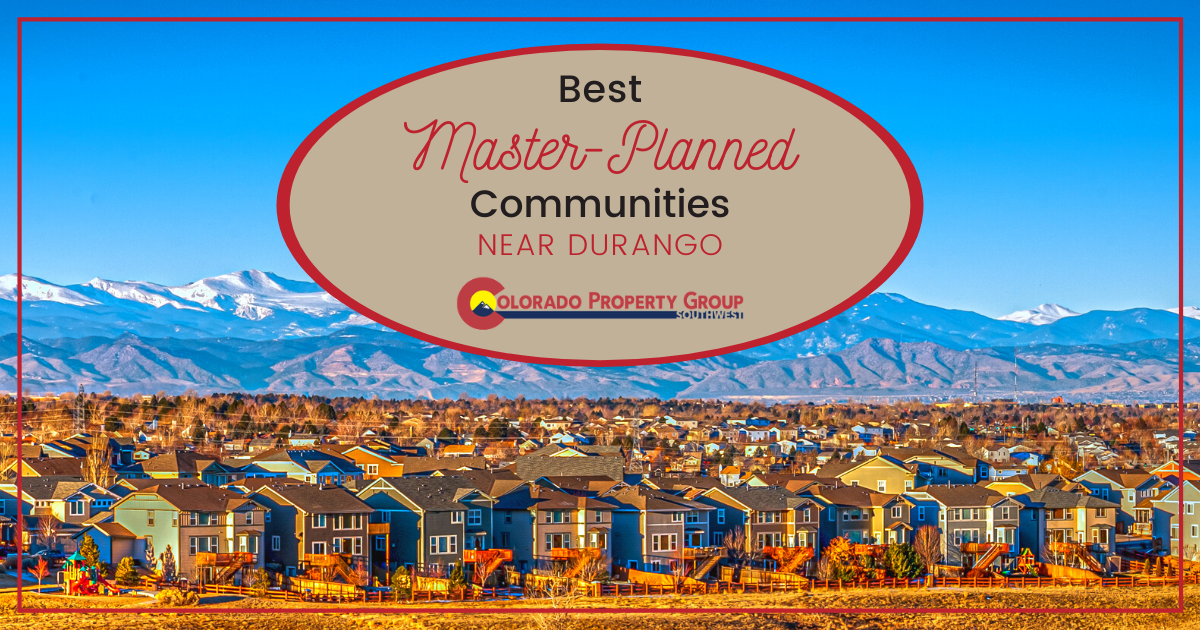 Durango Best Master-Planned Neighborhoods