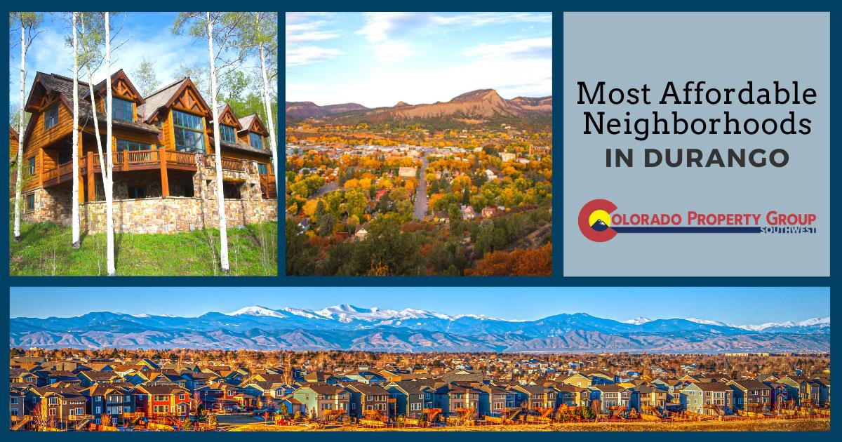 Durango Most Affordable Neighborhoods