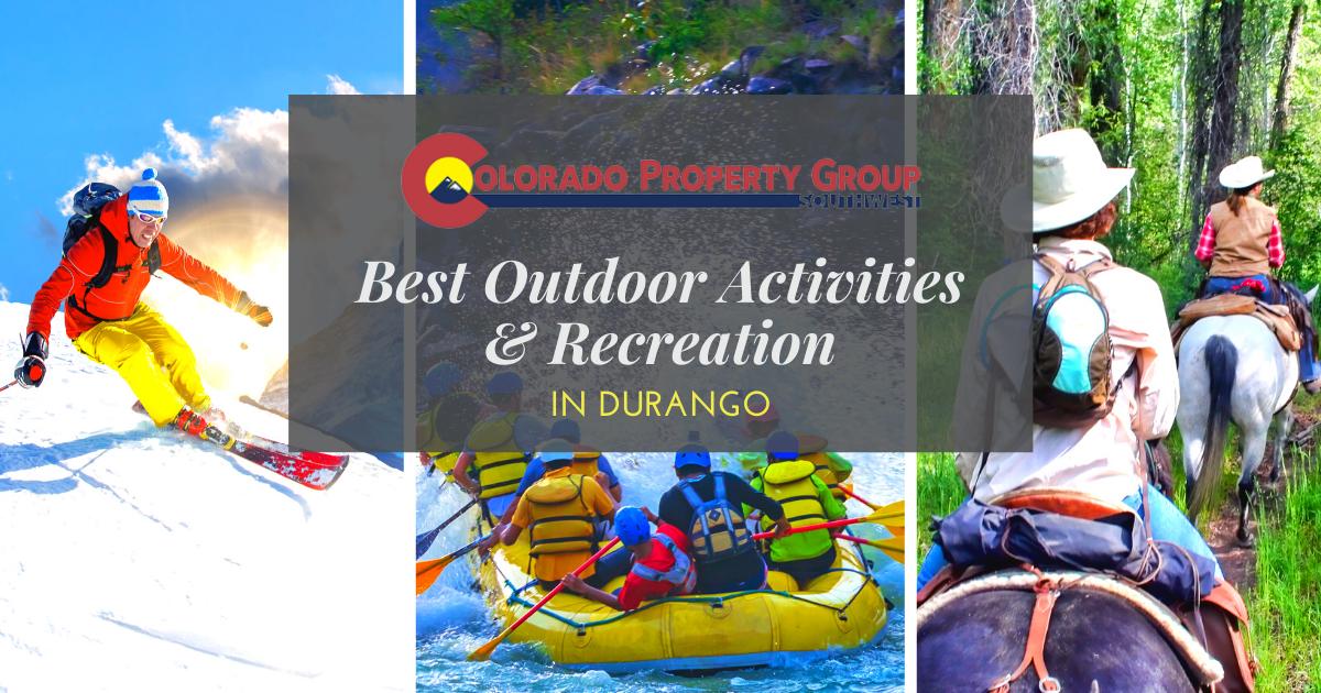 Best Outdoor Activities in Durango