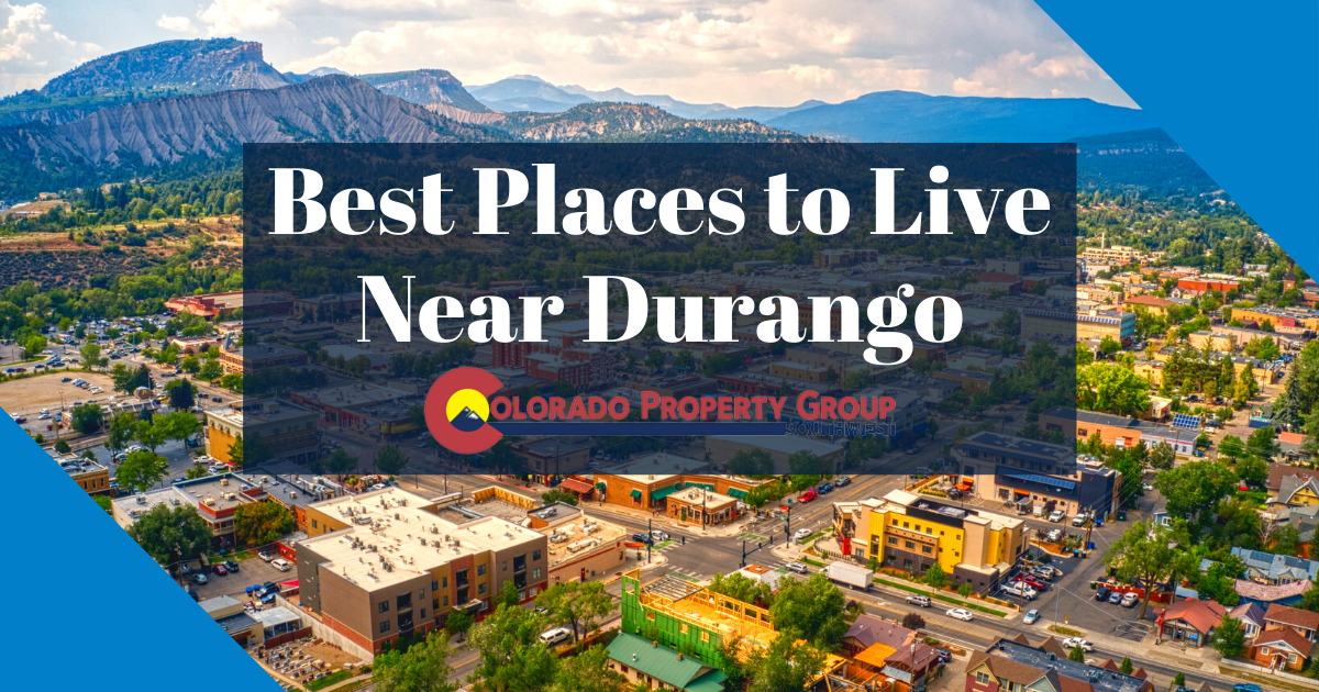 Best Places to Live Near Durango