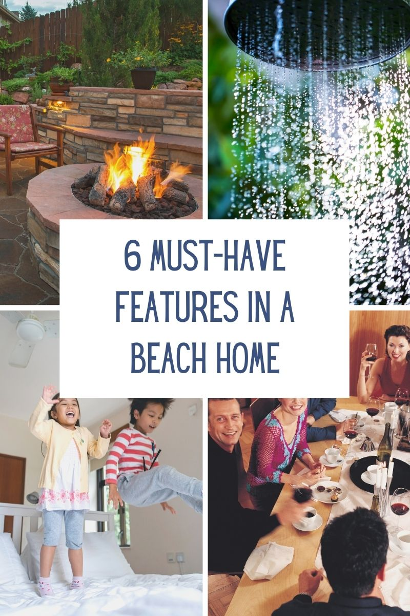 6 Must-Have Features in a Beach Home