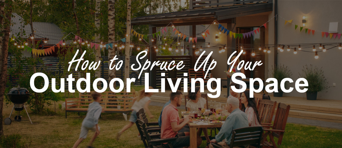 how to spruce up your outdoor living space