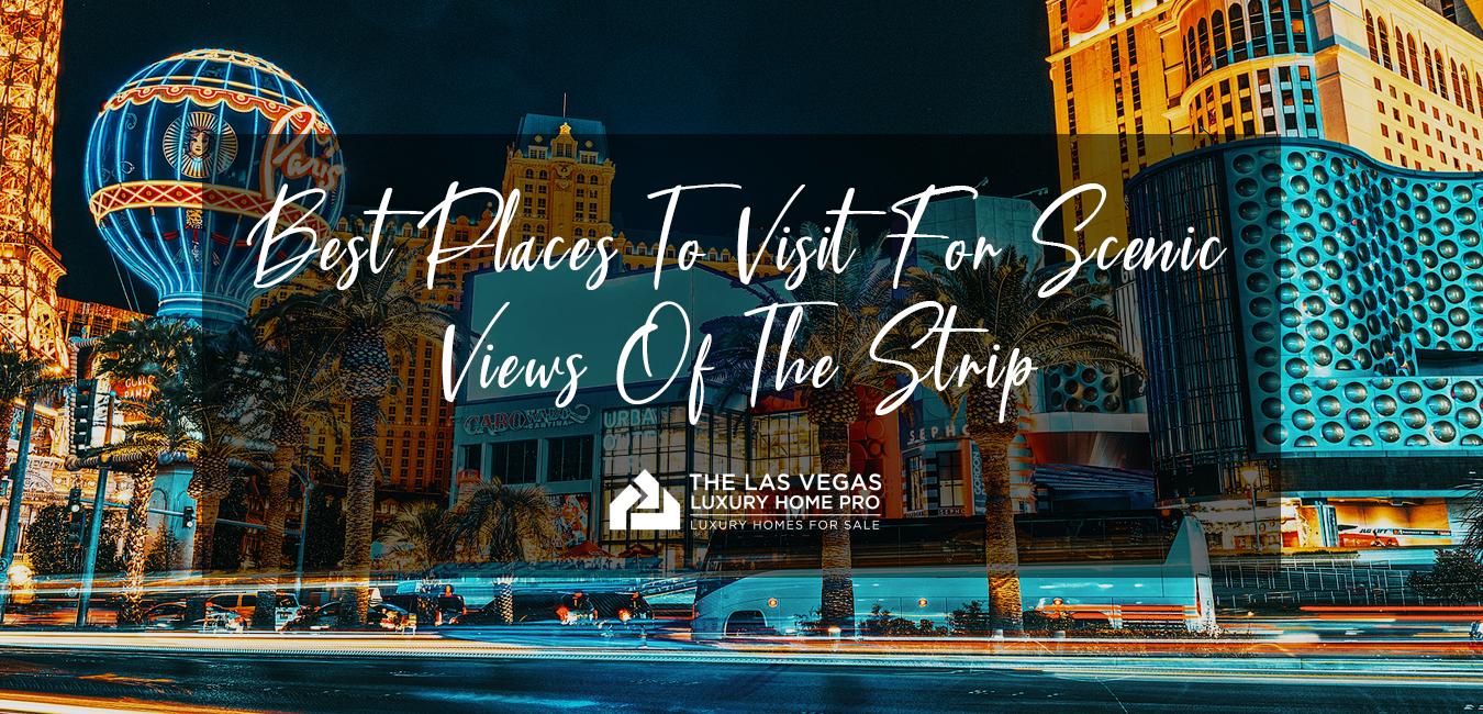 Best Views of The Las Vegas Strip