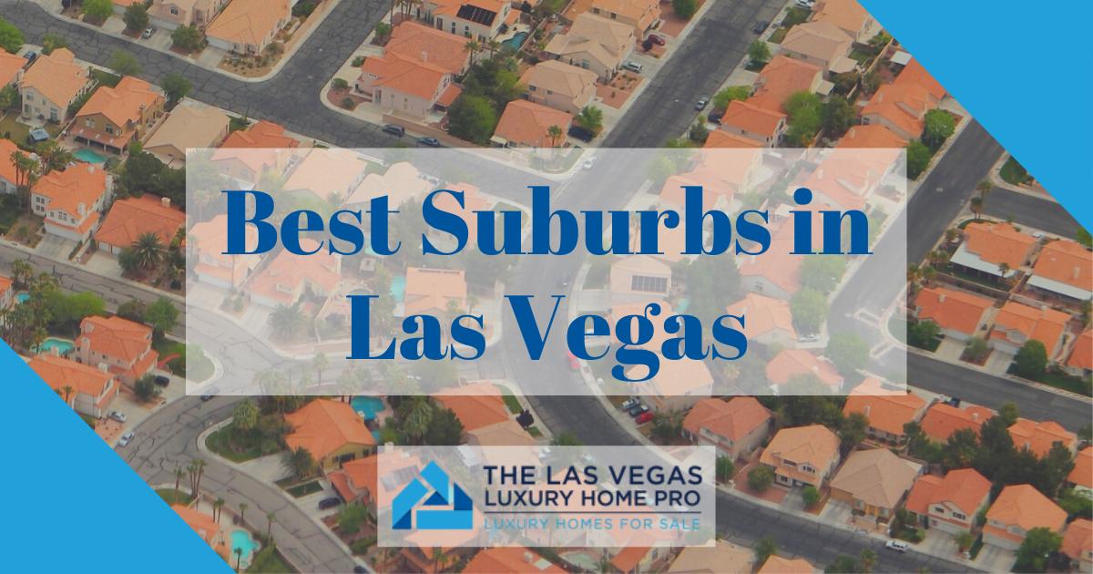 Las Vegas Best Suburbs