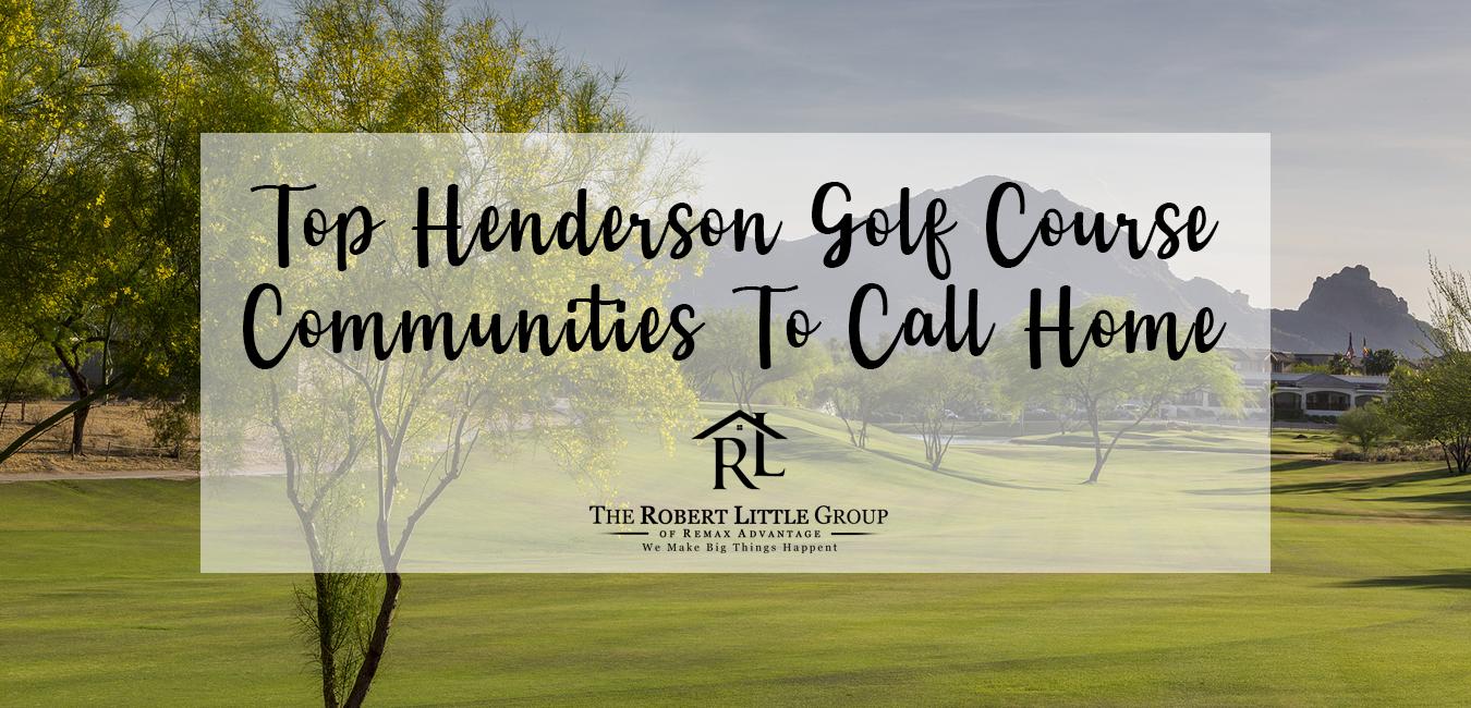 Best Henderson Golf Communities