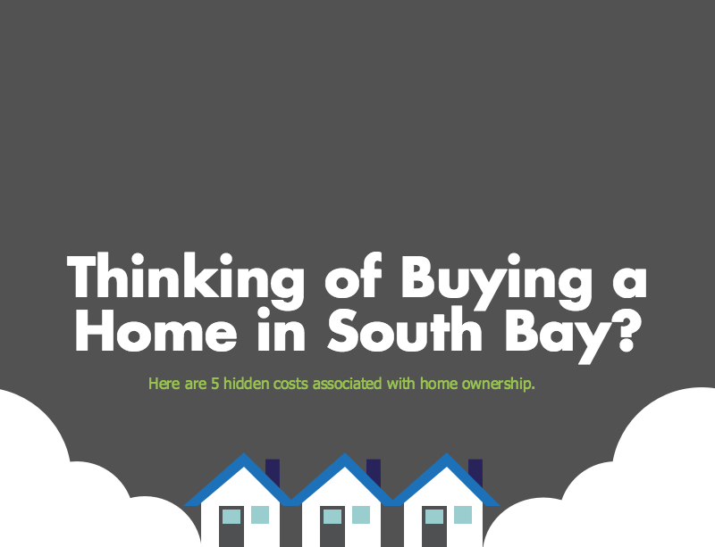 Hidden Costs of Owning a Home in South Bay