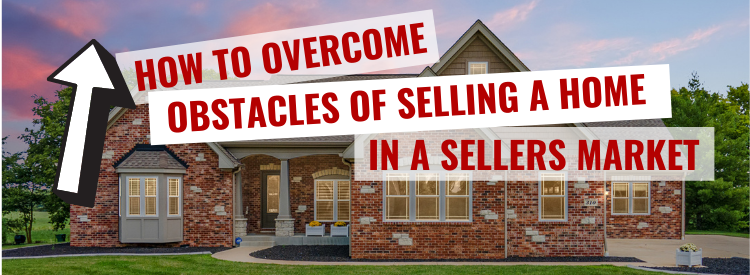 Obstacles of Selling a Home