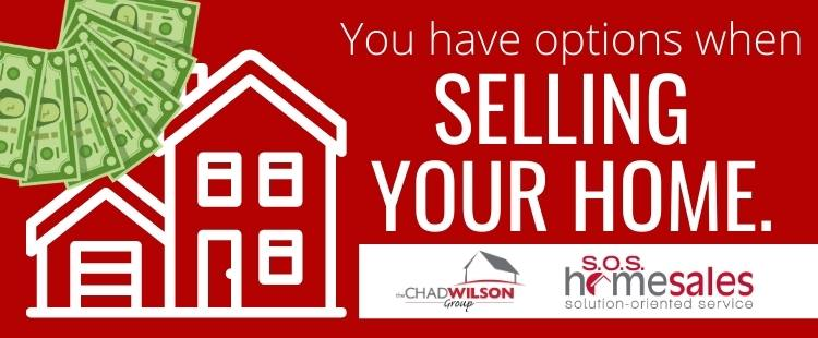 You have options to sell your home