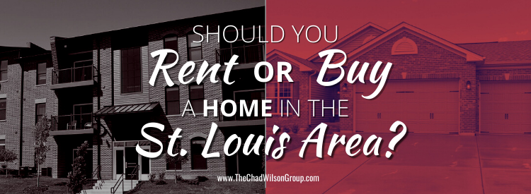 Renting vs Buying a Home in St. Louis