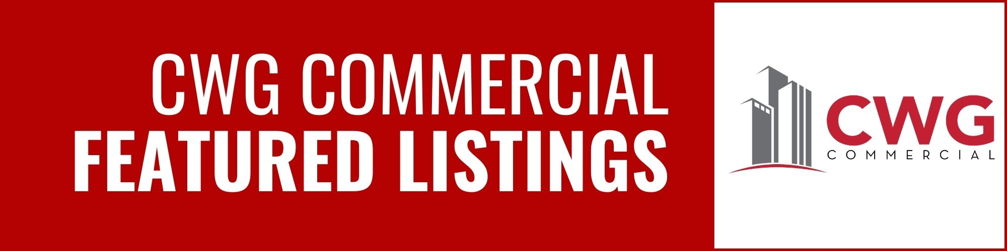 CWG Commercial Featured Listings