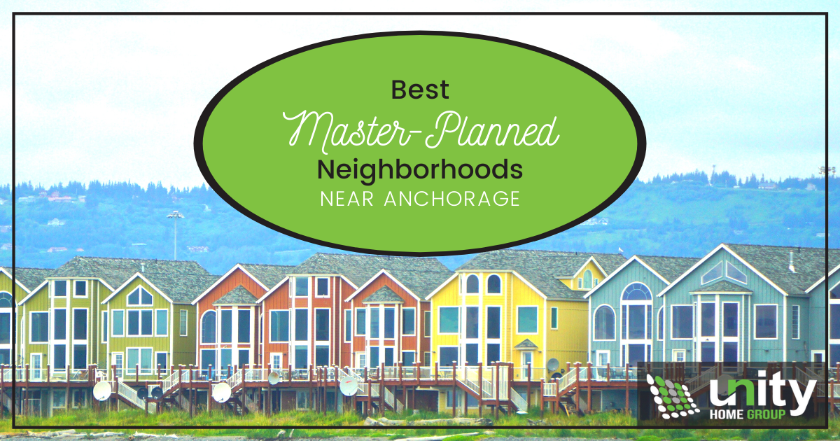 Anchorage Best Master-Planned Neighborhoods
