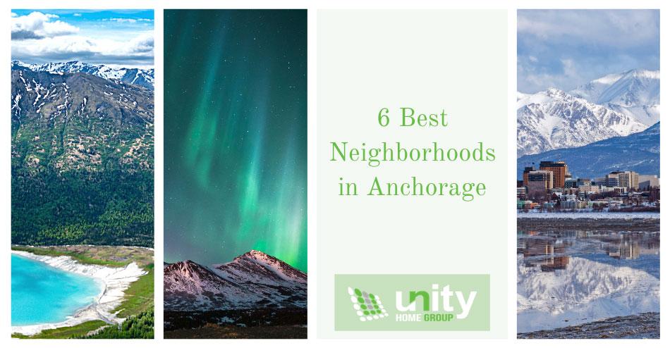 The Best Neighborhoods in Anchorage, Alaska