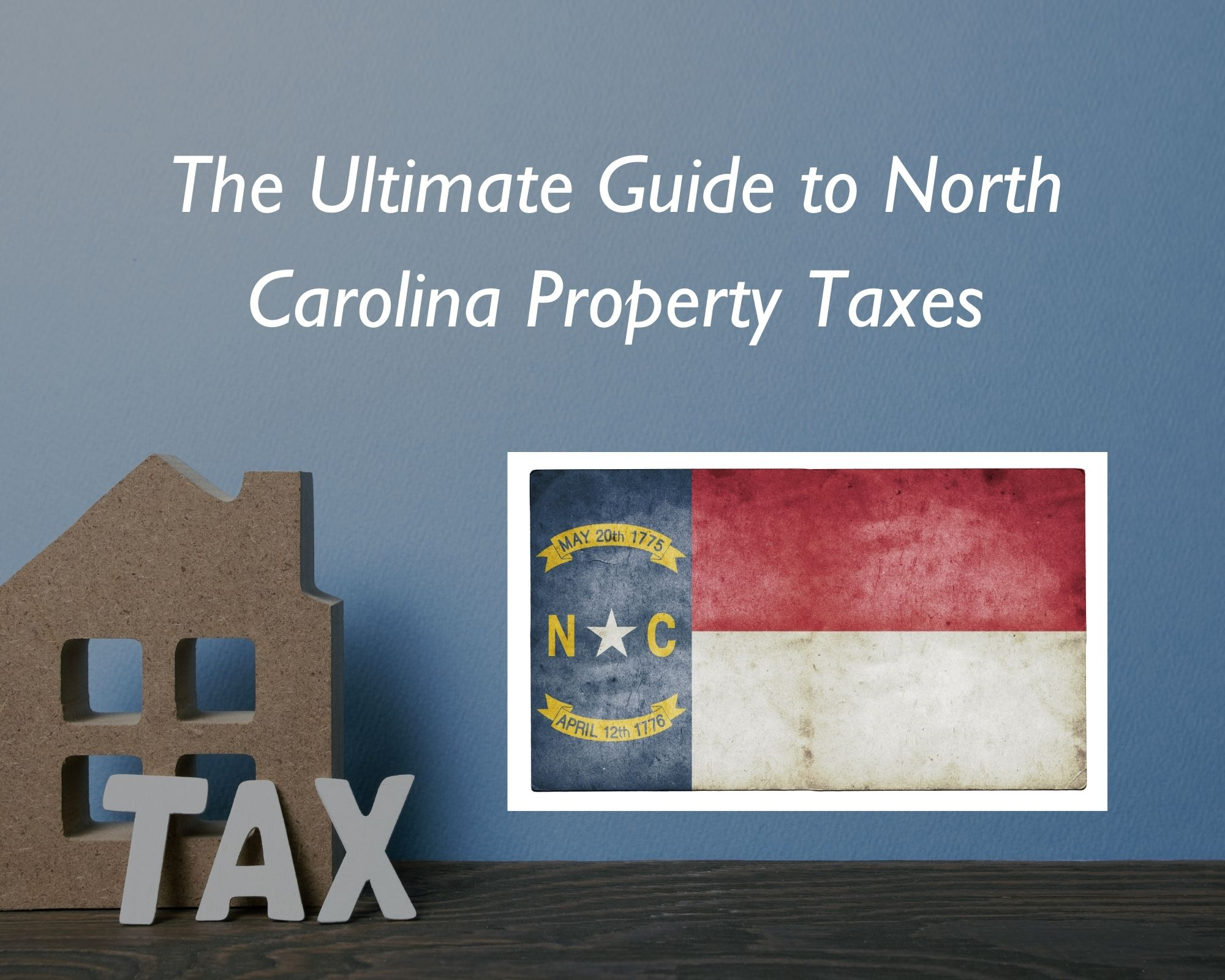 North Carolina State Flag and Property Tax