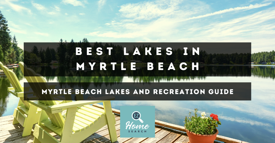 Best Lakes in Myrtle Beach