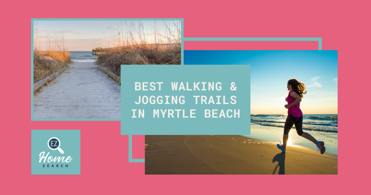 Best Walking and Jogging Trails in Myrtle Beach