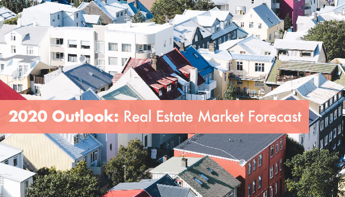 2020 Real Estate Outlook