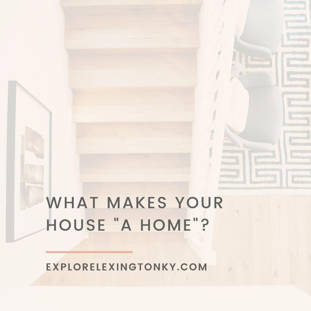 Making a House a Kentucky home
