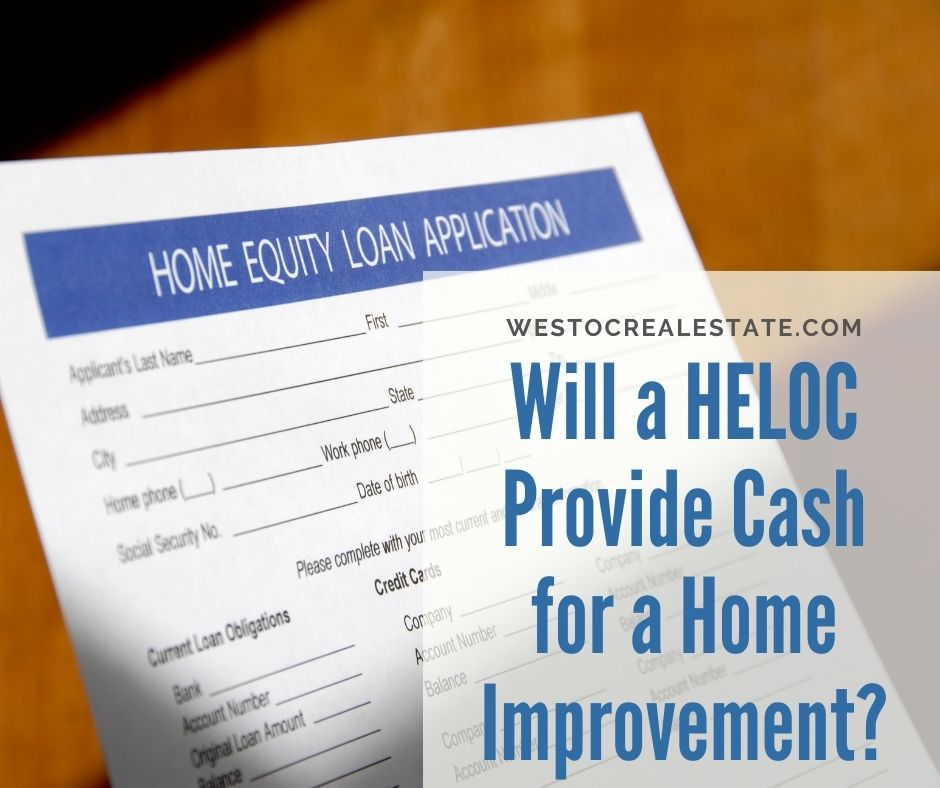 Will a HELOC Provide Cash for a Home Improvement?
