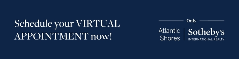 Virtual Appointment with Atlantic Shores Sotheby's International Realty