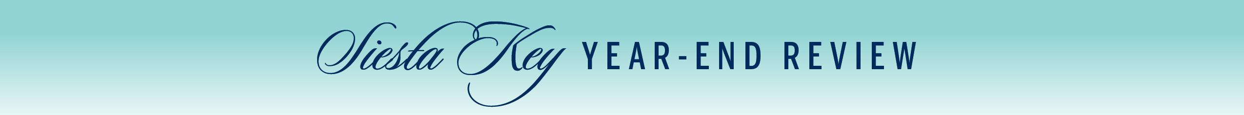Siesta Key 2020 Year End Real Estate Market Banner 2