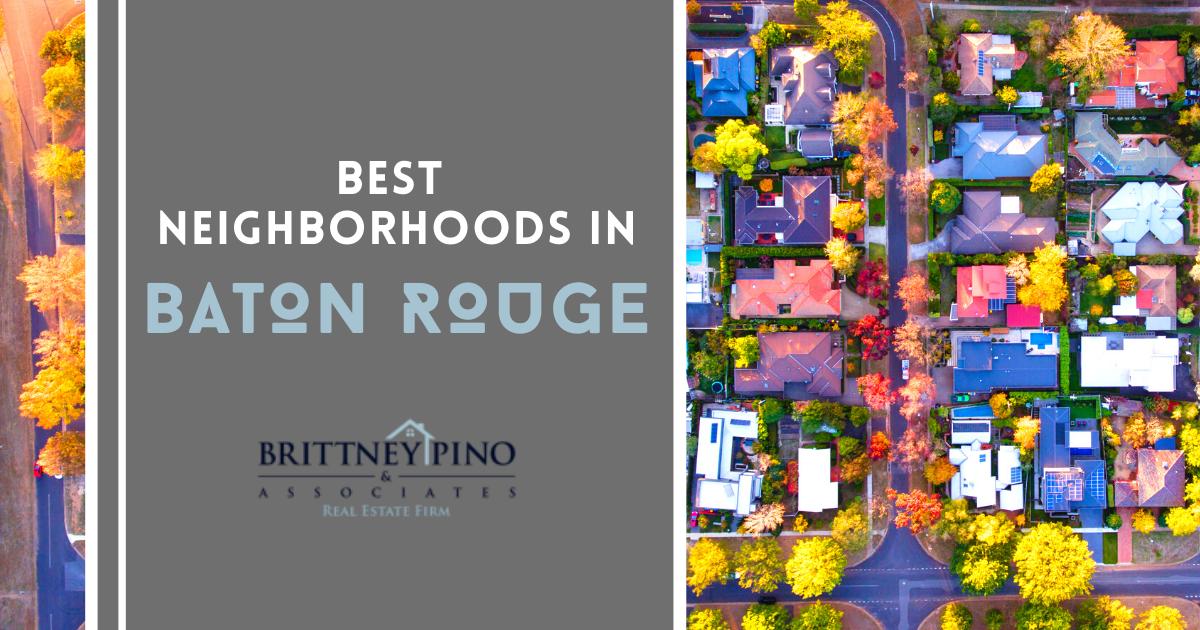 Baton Rouge Best Neighborhoods