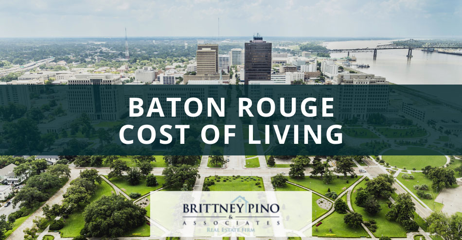 Baton Rouge Cost of Living Guide