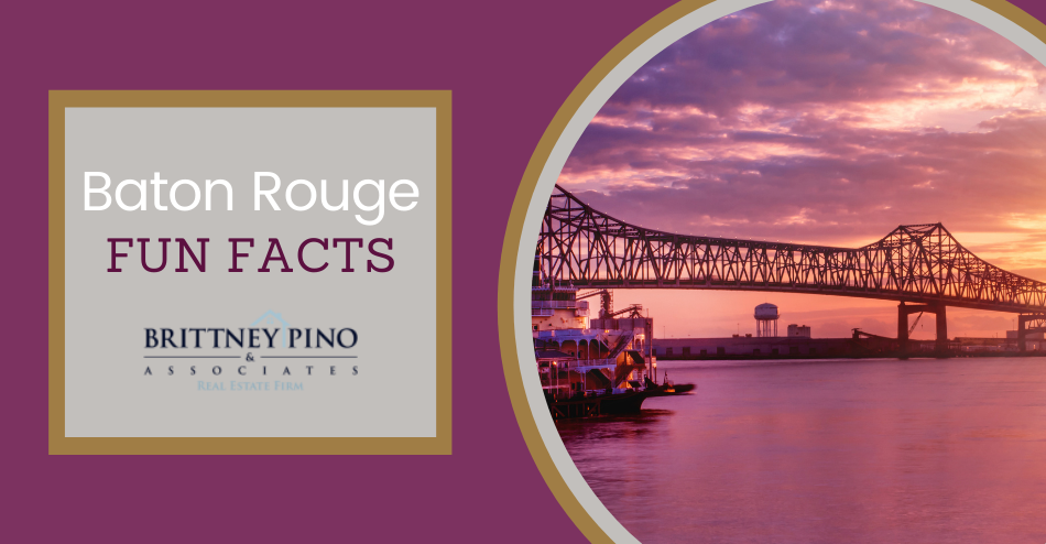 Baton Rouge Fun Facts