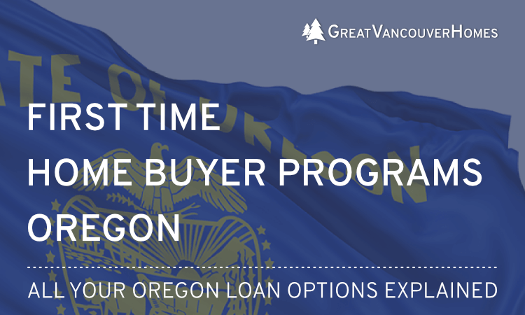 Oregon First Time Home Buyer Programs