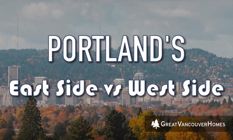 Portland Oregon East Side and West Side