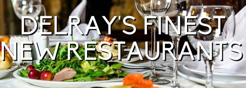 new Delray Beach restaurants