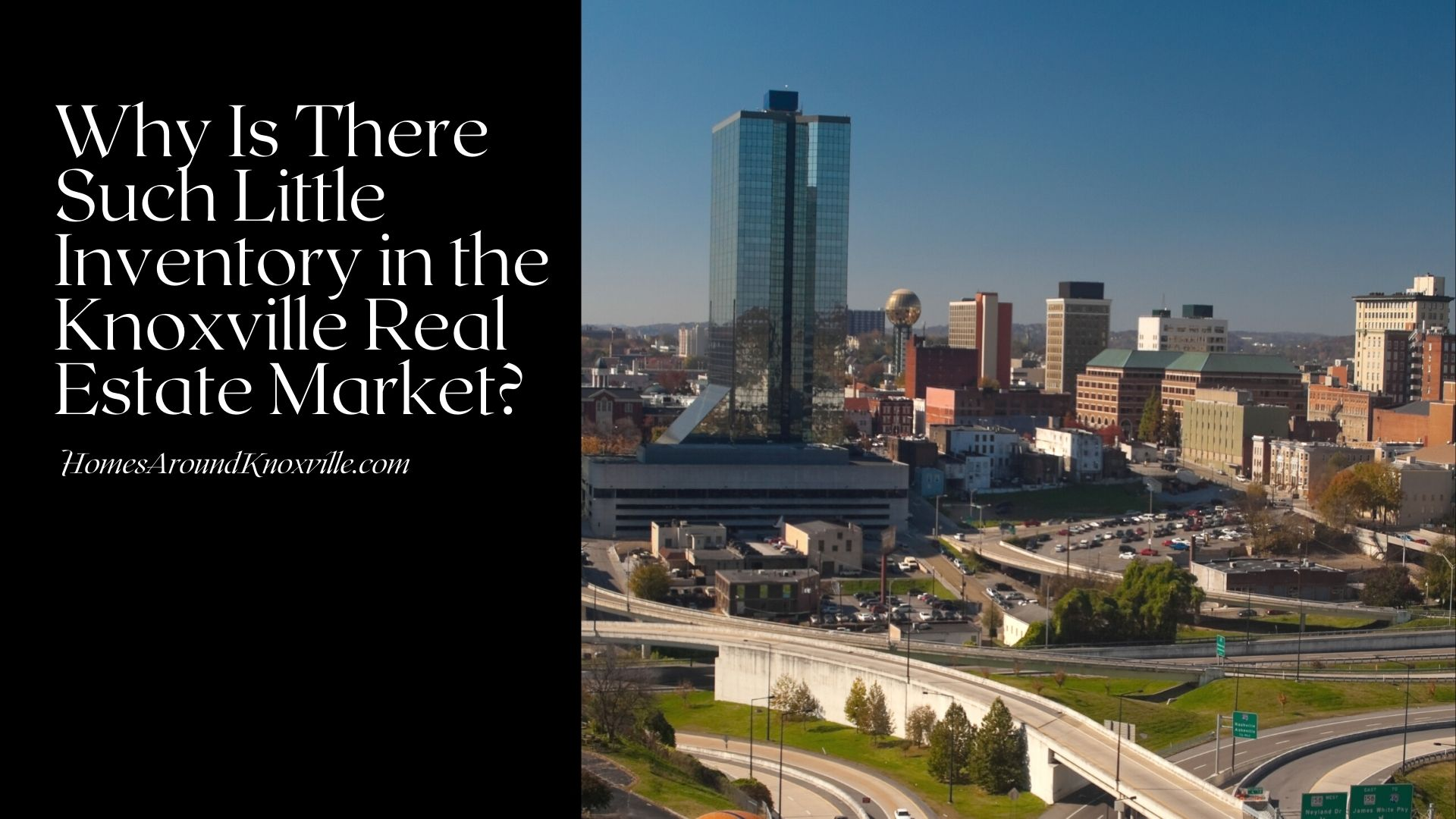 Why Is There Such Little Inventory in the Knoxville Real Estate Market?
