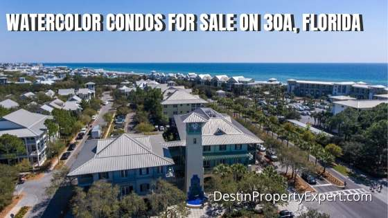 Watercolor condos for sale on 30a