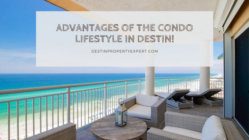 Destin condo lifestyle