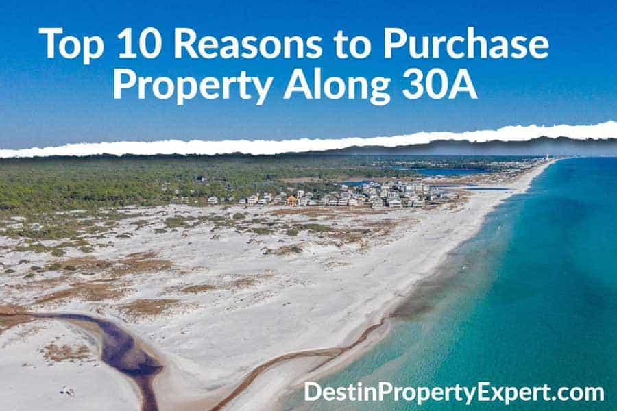 Reasons to purchase property along 30a Florida