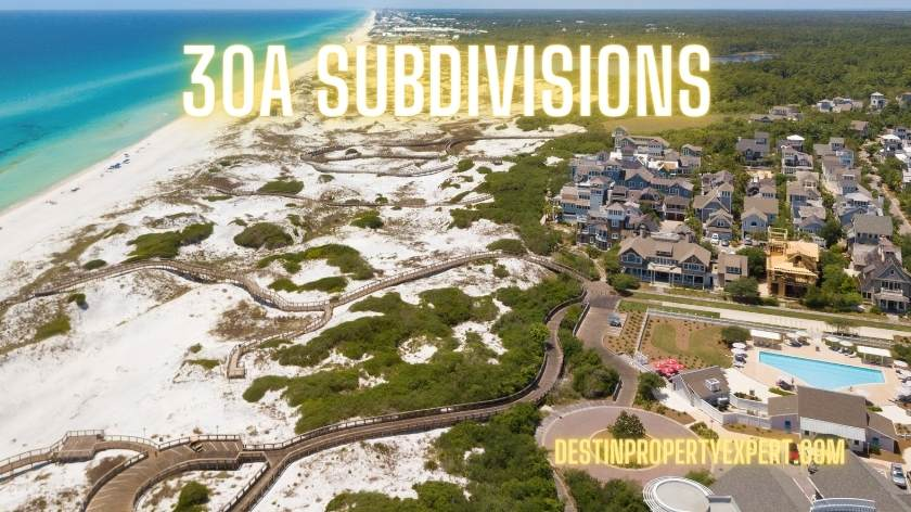 30a subdivisions and neighborhoods