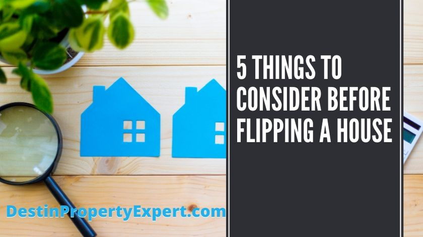 5 things to consider before flipping a house