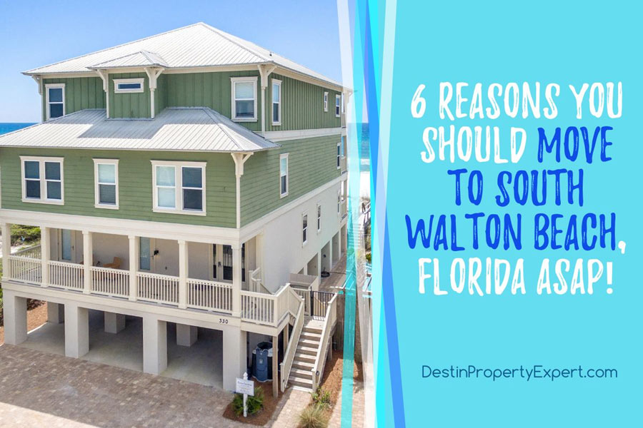 Why you should move to South Walton Beach right away!