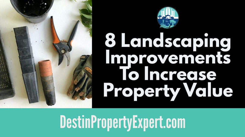 Increase property value with landscaping improvements