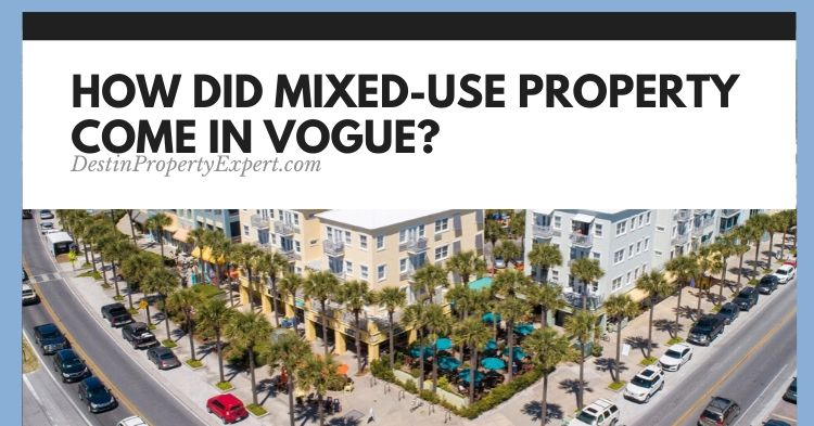 How did mixed use property become popular