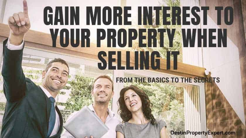 How to gain more interest to your property when trying to sell it